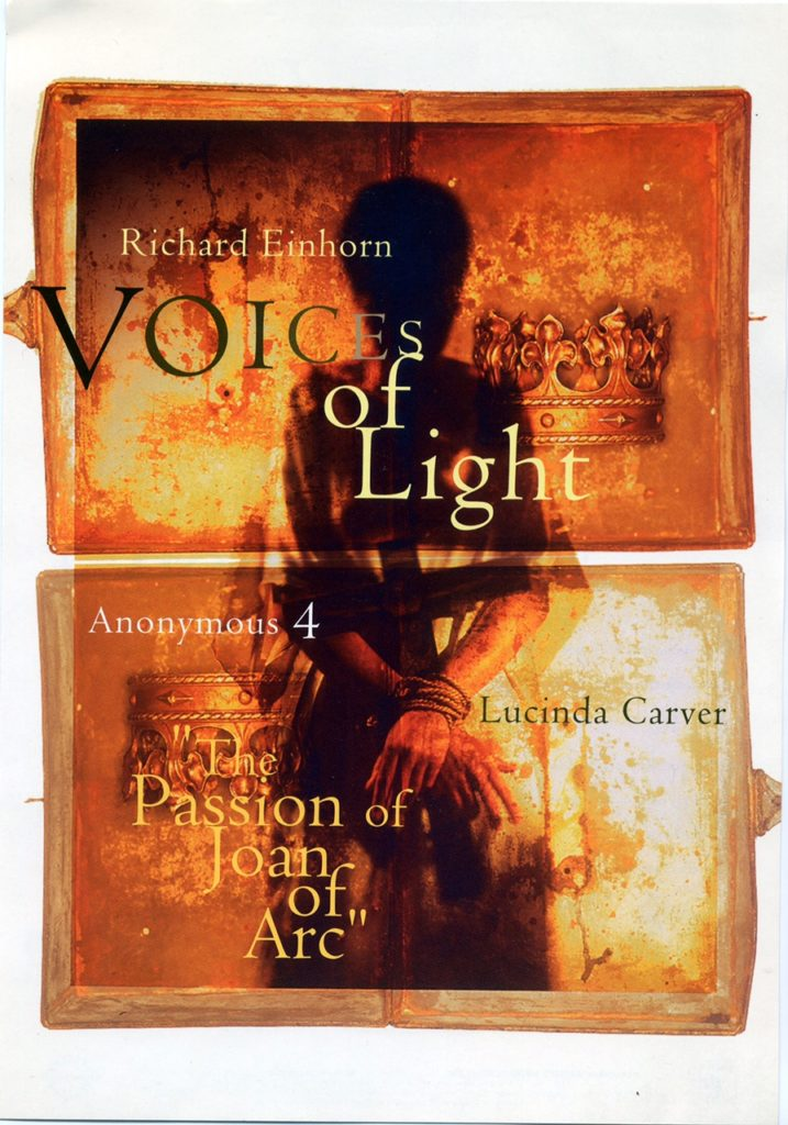 Voices of Light tour poster. Our first foray into new music: singing the voice of Joan in Richard Einhorn's oratorio Voices of Light, beginning in 1995.