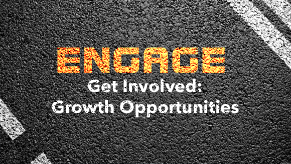 Engage - Get Involved: Growth Opportunities