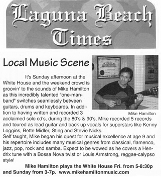 Laguna Beach Times • Mike Hamilton Solo Shows at The White House Restaurant & Nightclub • Laguna Beach, CA