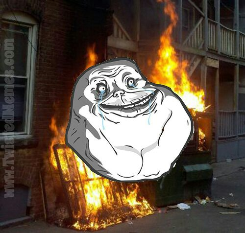 Forever_Alone_Dumpster_Fire_wm.jpg