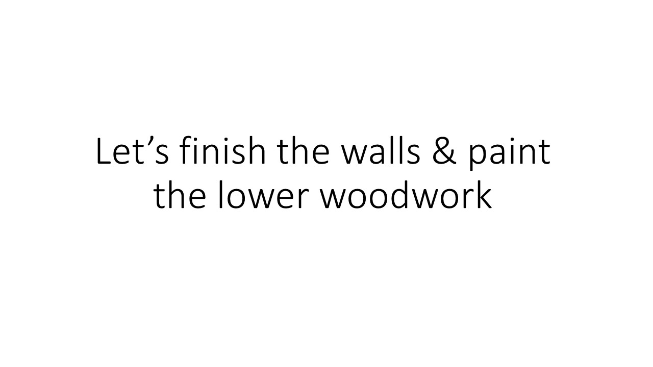 Let___s_finish_the_walls___paint_the_lower.jpg