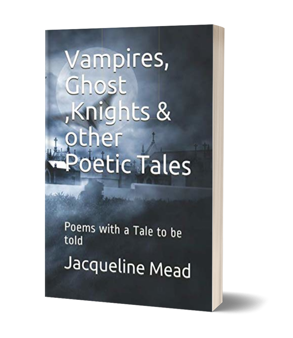Vampires, Ghosts, Knights and other Poetic Tales