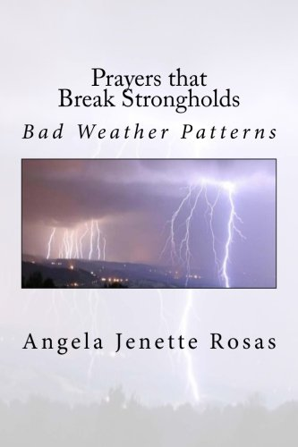 Prayers that Break Strongholds - Bad Weather Patterns