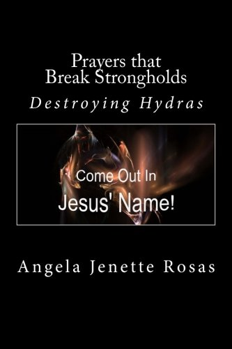 Prayers that Break Strongholds - Destroying Hydras