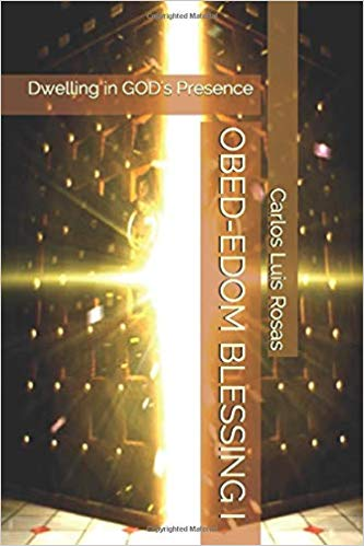 OBED-EDOM_BLESSING_I_-_Dwelling_in_GOD_s_Presence.jpg