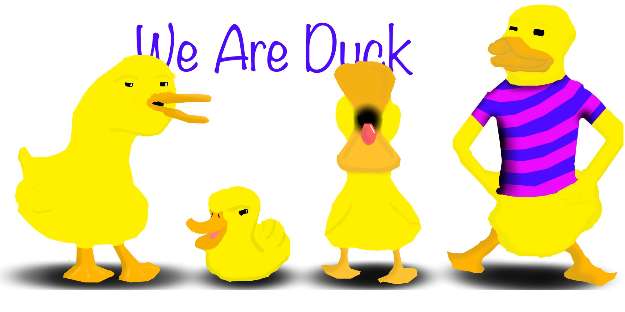 We Are Duck
