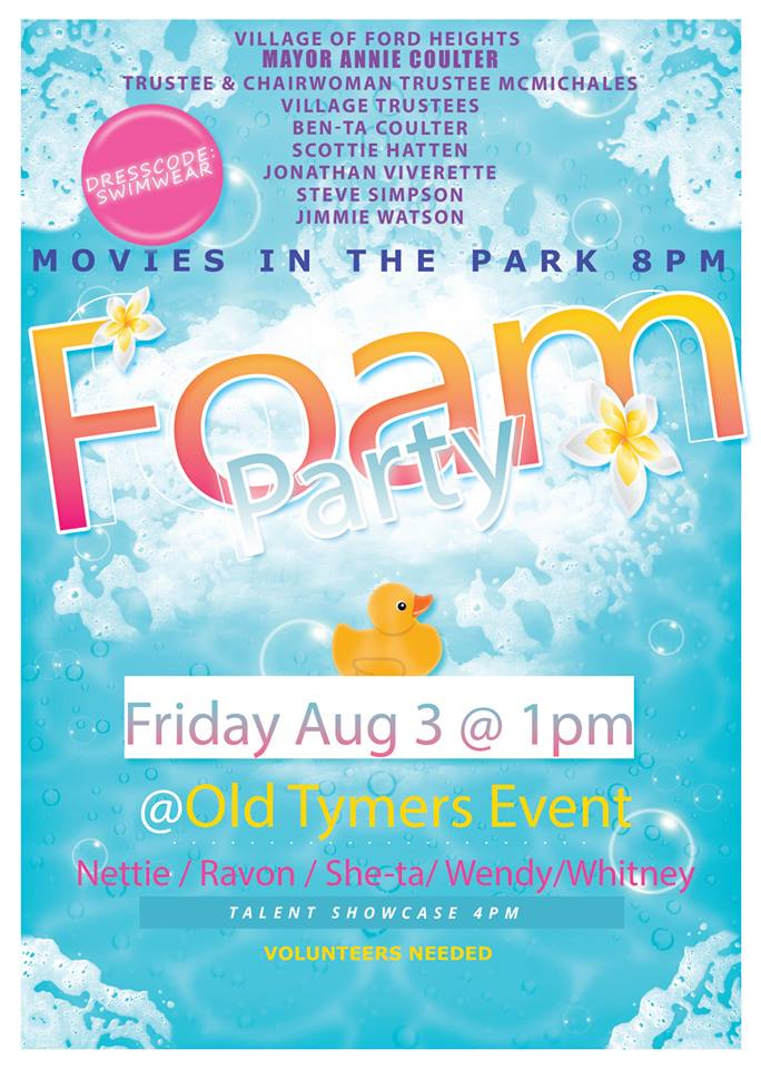 The OLD TYMERS are at it again, so tell everyone even your friends. It's a Foam party that's at hand come enjoy some bubbles every woman and every man.