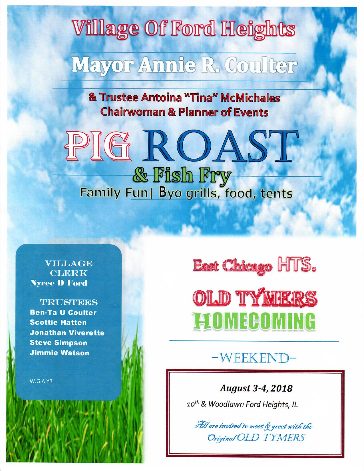 It's time for some Grub Grub Grub, come out and join The Village of Ford Heights and show some Love Love Love. OLD TYMERS Homecoming Pig Roast event will be held for 2 days, come fill your bellies while meeting and greeting with the original OLD TYMERS.