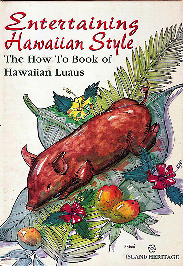 ENTERTAINING HAWAIIAN STYLE