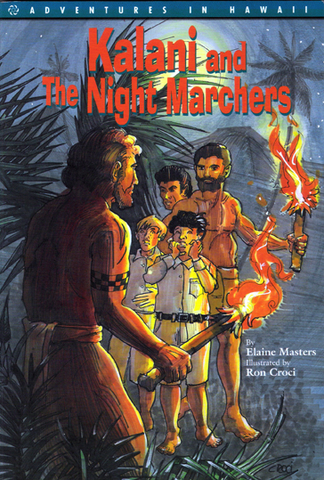 KALANI AND THE NIGHT MARCHERS
