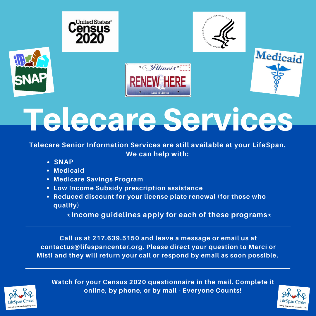 Telecare_Senior_Information_Services_Program_at_your_LifeSpan_Center_are_still_available._We_can_help_by_answering_questions__assessing_and_assisting_with_benefits_apllications_such_as_SNAP_and_Medicaid__Medicare_Sav.png